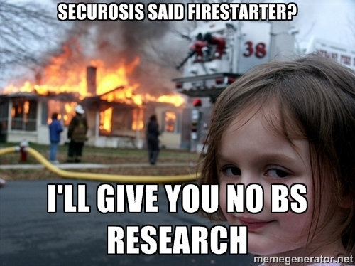 Securosis said Firestarter?